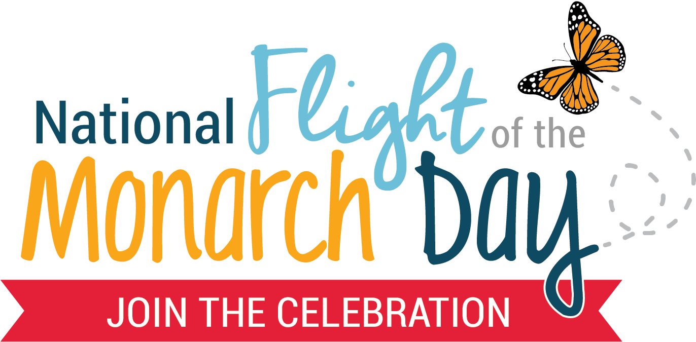 National Flight of the Monarch Day - Join the celebration